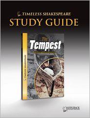 The Tempest Study Guide (Timeless Shakespeare Classics Series) - William Shakespeare, Saddleback Educational Publishing Staff (Editor)