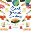 Cool French Cooking - Lisa Wagner