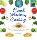Cool Mexican Cooking - Lisa Wagner