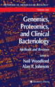 Genomics, Proteomics, and Clinical Bacteriology - Neil Woodford; Alan Johnson