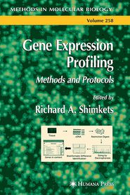 Gene Expression Profiling - Richard A. Shimkets (Editor)