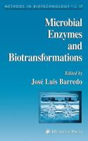Microbial Enzymes and Biotransformations