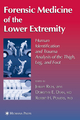 Forensic Medicine of the Lower Extremity - Jeremy Rich; Dorothy E. Dean; Robert H. Powers