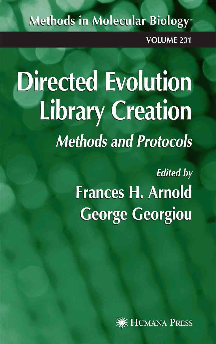 Directed Evolution Library Creation - Frances H. Arnold