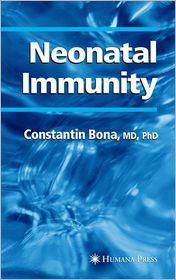 Neonatal Immunity - Constantin Bona