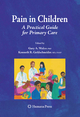 Pain in Children - Gary A. Walco; Kenneth R. Goldschneider