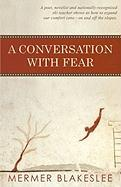 A Conversation with Fear