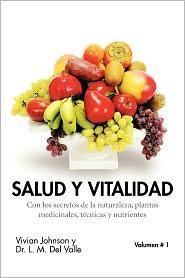 Salud Y Vitalidad - Vivian Johnson Y Dr. L. M. Del Valle