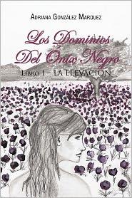 Los Dominios Del Nix Negro - Adriana Gonz Lez Marquez
