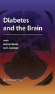 Diabetes and the Brain - G.J. Biessels; Jose A. Luchsinger