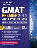 Kaplan GMAT Premier with 4 Practice Tests 2014 (Kaplan Gmat Premier Live) (Kaplan GMAT Premier Program (w/CD))