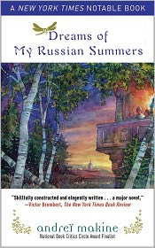 Dreams of My Russian Summers: A Novel - Andreï Makine, Geoffrey Strachan (Translator)