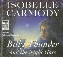 Billy Thunder and the Night Gate - Carmody, Isobelle