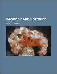 Raggedy Andy Stories - Johnny Gruelle