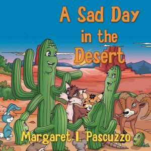 A Sad Day In The Desert
