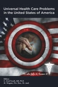 Universal Health Care Problems In The United States Of America - Trouth, C. Ovid
