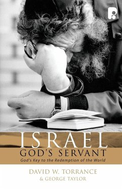 Israel, God's Servant - Torrance, David W
