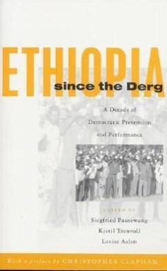 Ethiopia Since the Derg: A Decade of Democratic Pretension and Performance - Pausewang, Siegfried