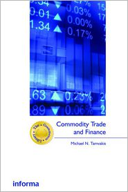Commodity Trade and Finance - Michael Tamvakis