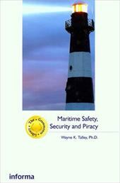 Maritime Safety, Security and Piracy - Talley / Talley, Wayne