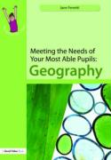 Meeting the Needs of Your Most Able Pupils: Geography