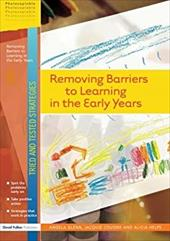 Removing Barriers to Learning in the Early Years - Glenn, Angela / Cousins, Jaquie / Helps, Alicia