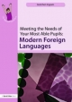 Meeting the Needs of Your Most Able Pupils in Modern Foreign Languages - Gretchen Ingram