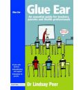 Glue Ear - Lindsay Peer