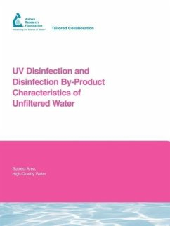 UV Disinfection and Disinfection By-Product Characteristics of Unfiltered Water - Wobma, P. Bellamy, W. Malley, J.