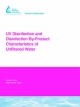UV Disinfection and Disinfection By-Product Characteristics of Unfiltered Water - P. Wobma; W. Bellamy; J. Malley; David A. Reckhow