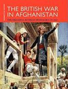 The British War in Afghanistan 1841/2: The Dreadful Retreat