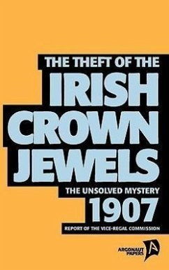 The Theft of the Irish Crown Jewels - Herausgeber: Coates, Tim