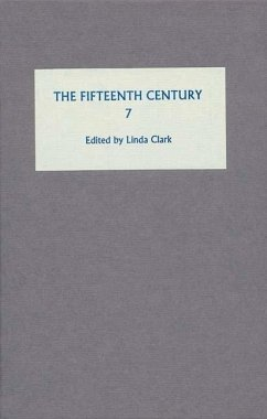 The Fifteenth Century, Volume 7: Conflicts, Consequences and the Crown in the Late Middle Ages - Clark, Linda (ed.)