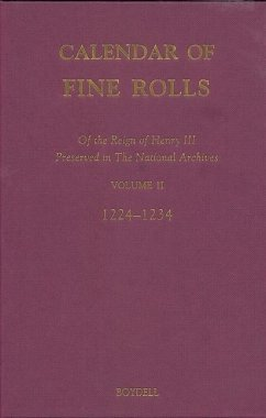 Calendar of the Fine Rolls of the Reign of Henry III: Preserved in the National Archives: Volume II: 1224-1234 - Carpenter, David / Dryburgh, Paul / Hartland, Beth (eds.)