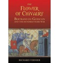 The Flower of Chivalry - Richard Vernier