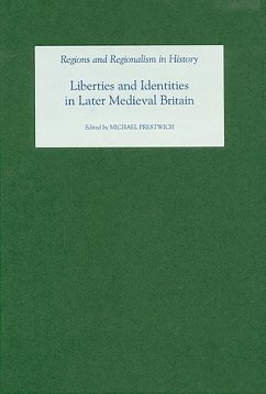 Liberties and Identities in the Medieval British Isles - Herausgeber: Prestwich, Michael