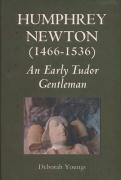 Humphrey Newton (1466-1536): An Early Tudor Gentleman