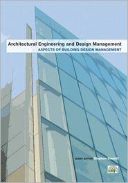 Aspects of Building Design Management - Stephen Emmitt