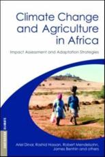 Climate Change and Agriculture in Africa - Ariel Dinar, Rashid Hassan, Robert Mendelsohn, James Benhin, et al