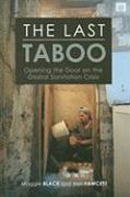The Last Taboo: Opening the Door on the Global Sanitation Crisis