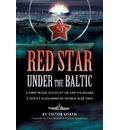 Red Star Under the Baltic - Viktor Korzh