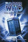 Doctor Who: The Audio Scripts: The Very Best of the Big Finish Audio Adventures!