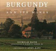 Burgundy and Its Wines