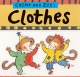 Chimp and Zee's Clothes - Catherine Anholt; Laurence Anholt