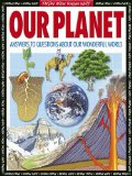 Our Planet: Everything You Need to Know about the Earth (Know How, Know Why) - Volke, Gordon