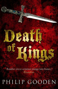 Death of Kings - Philip Gooden