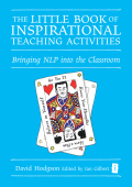 The Little Book of Inspirational Teaching Activities - David Hodgson