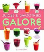 Juices & Smoothies Galore 2008
