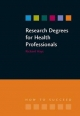 Research Degrees for Health Professionals - Richard Hays; Lesley Hallam
