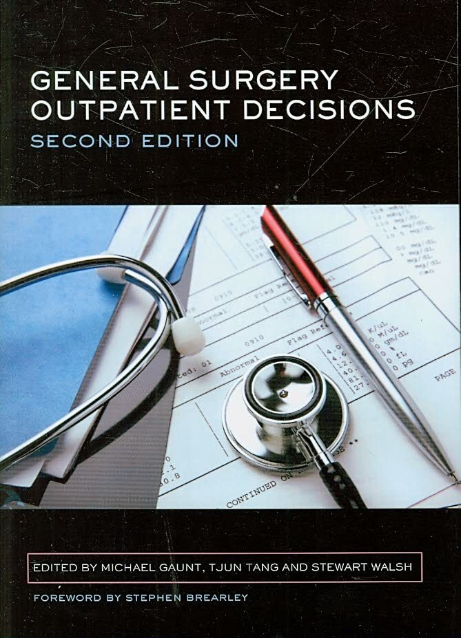 General Surgery Outpatient Decisions - Michael Ellis Gaunt
